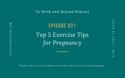 Episode 31: Top 5 Exercise Tips for Pregnancy