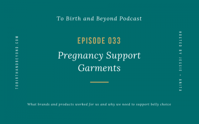 Episode 33: Pregnancy Support Garments