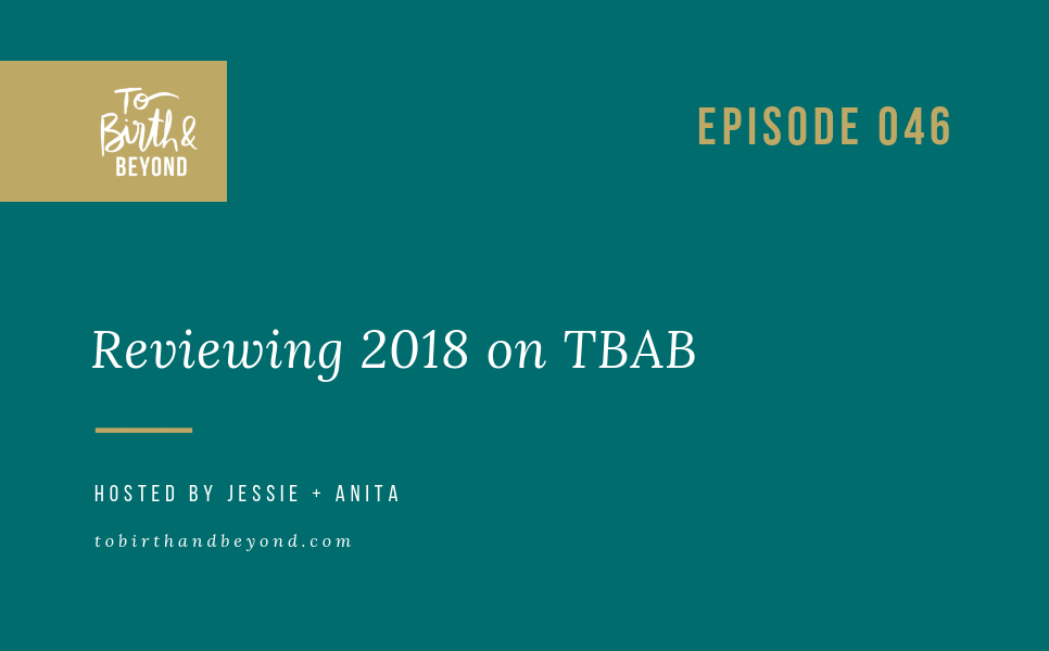 Episode 46: Reviewing 2018 on TBAB