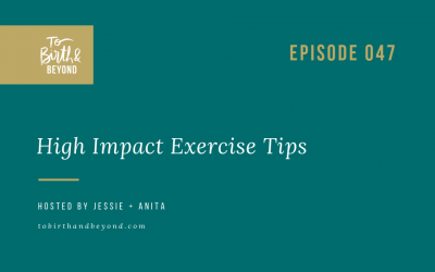 Episode 47: High Impact Exercise Tips