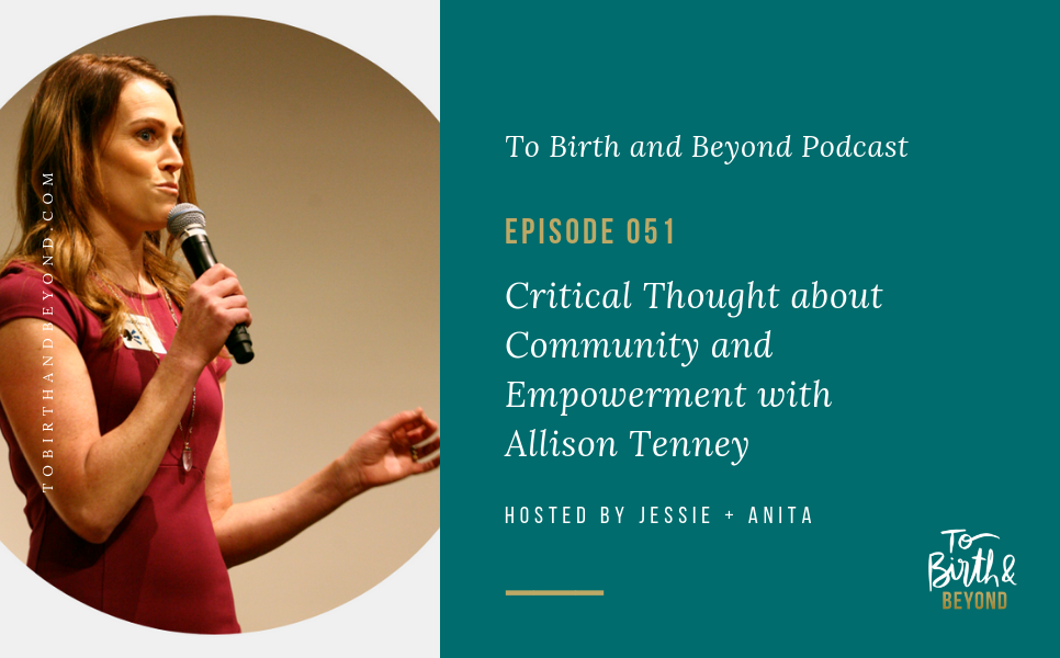 Episode 51: Critical Thought about Community and Empowerment with Allison Tenney