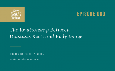 Episode 80: The Relationship Between Diastasis Recti and Body Image