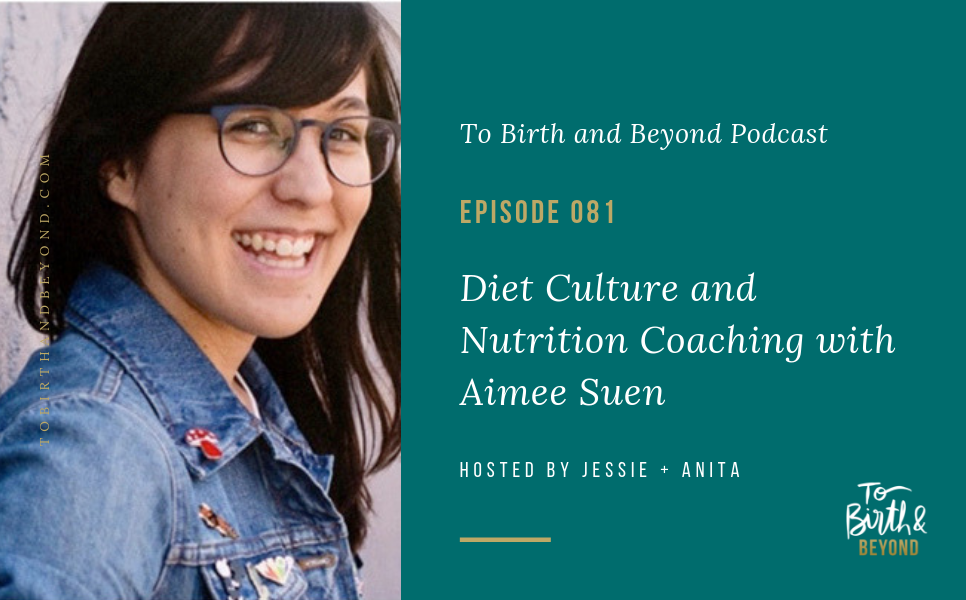 Episode 81: Diet Culture and Nutrition Coaching with Aimee Suen