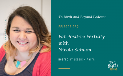 Episode 82: Fat Positive Fertility with Nicola Salmon