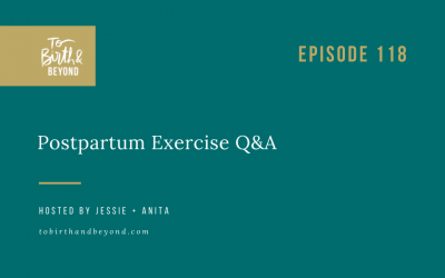Episode 118: Postpartum Exercise Q&A