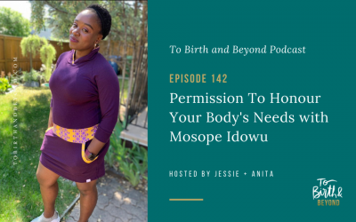 Episode 142: Permission To Honour Your Body's Needs with Mosope Idowu