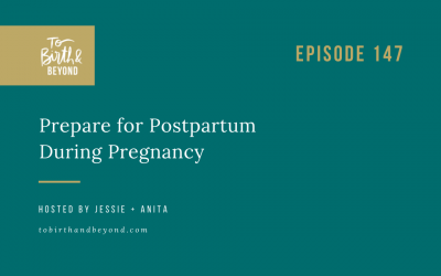 Best of TBAB – Episode 147: Prepare for Postpartum During Pregnancy