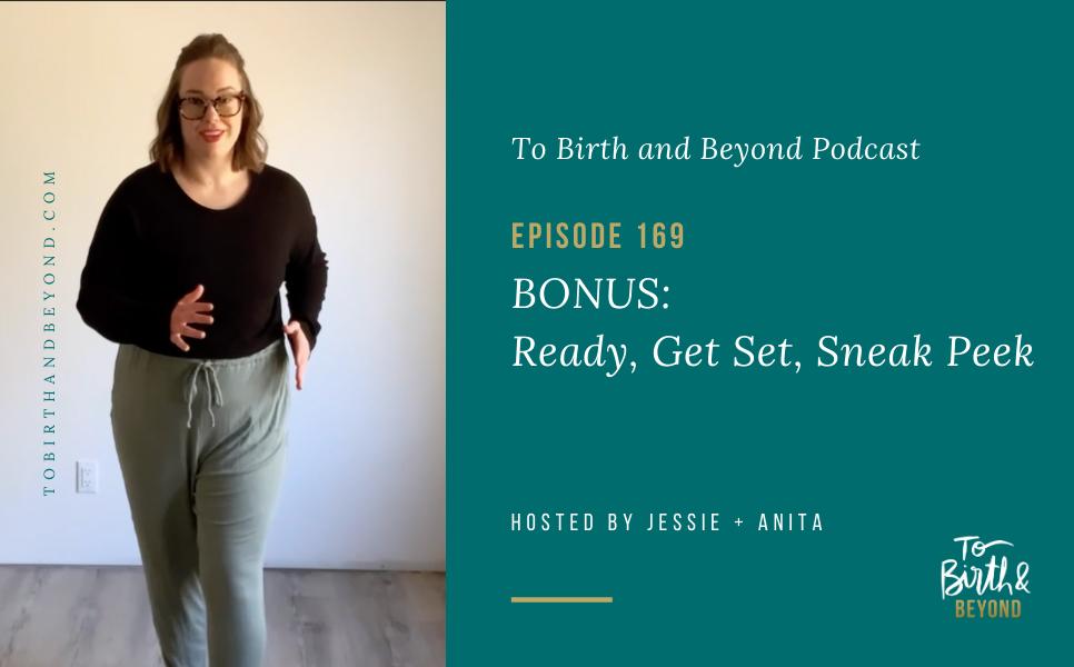 BONUS Episode 169: Ready, Get Set, Sneak Peek