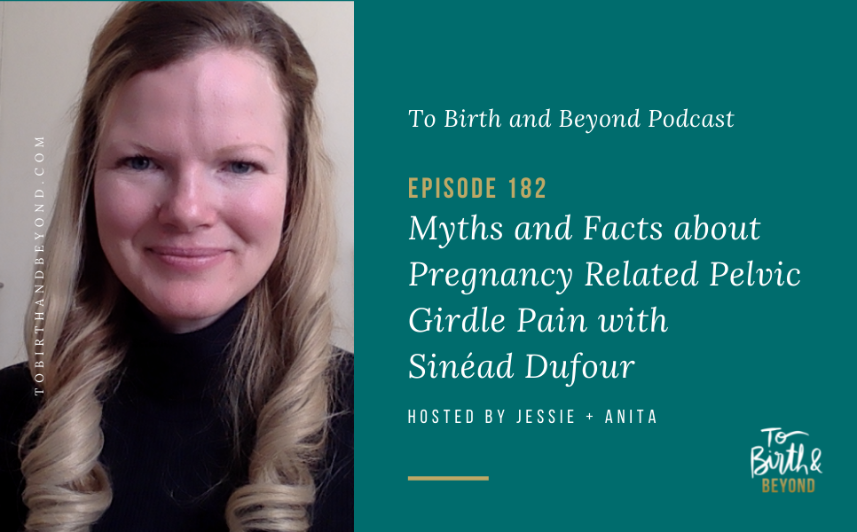 Episode 182: Myths and Facts about Pregnancy Related Pelvic Girdle Pain with Sinéad Dufour