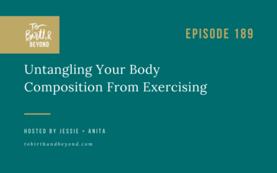 Episode 189: Untangling Your Body Composition From Exercising