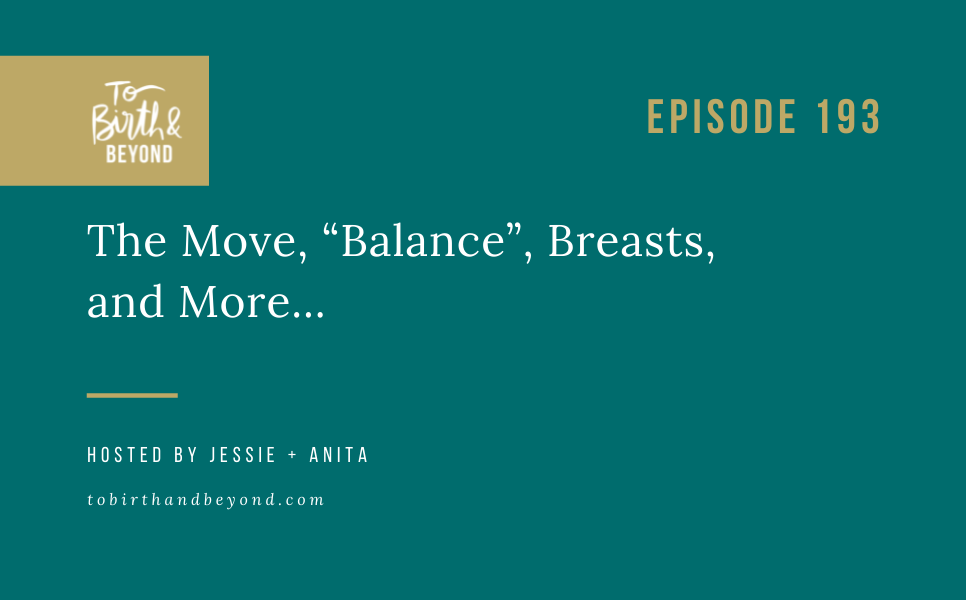 """Episode 194: The Move, """"Balance"""", Breasts, and More…"""